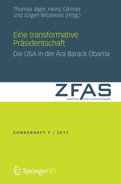 Eine transformative Präsidentschaft von Gärtner,  Heinz, Jaeger,  Thomas, Wilzewski,  Jürgen