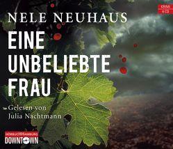 Eine unbeliebte Frau (Ein Bodenstein-Kirchhoff-Krimi 1) von Nachtmann,  Julia, Neuhaus,  Nele