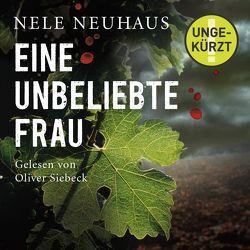 Eine unbeliebte Frau (Ein Bodenstein-Kirchhoff-Krimi 1) von Neuhaus,  Nele, Siebeck,  Oliver