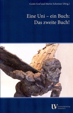 Eine Uni – ein Buch von Graf,  Guido, Schreiner,  Martin