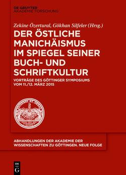 Der östliche Manichäismus im Spiegel seiner Buch- und Schriftkultur von Özertural,  Zekine, Silfeler,  Gökhan