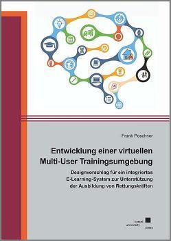 Eine virtuelle Multi-User Trainingsumgebung von Poschner,  Frank