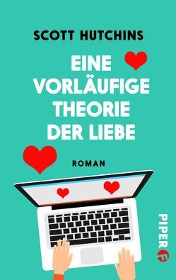Eine vorläufige Theorie der Liebe von Bonné,  Eva, Hutchins,  Scott
