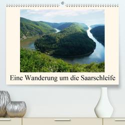 Eine Wanderung um die Saarschleife (Premium, hochwertiger DIN A2 Wandkalender 2021, Kunstdruck in Hochglanz) von Fiance,  Gerald