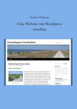 Eine Website mit WordPress erstellen von Willimsky,  Norbert