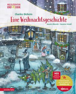 Eine Weihnachtsgeschichte von Albrecht,  Henrik, Dickens,  Charles, Smajic,  Susanne
