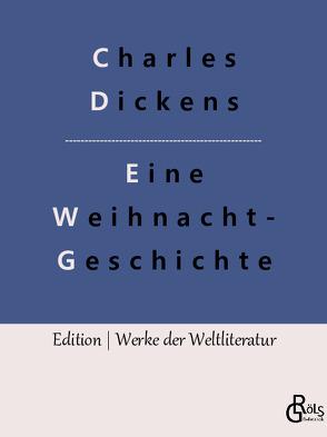 Eine Weihnachtsgeschichte von Dickens,  Charles
