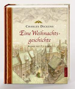 Eine Weihnachtsgeschichte von Dickens,  Charles, Lynch,  P. J., Noch,  Curt