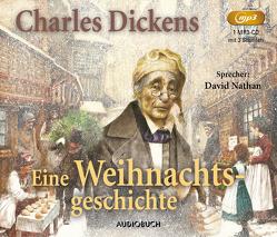 Eine Weihnachtsgeschichte von Dickens,  Charles, Nathan,  David, Zoozmann,  Richard