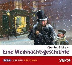 Eine Weihnachtsgeschichte von Dickens,  Charles, Steckel,  Leonard, u.v.a.