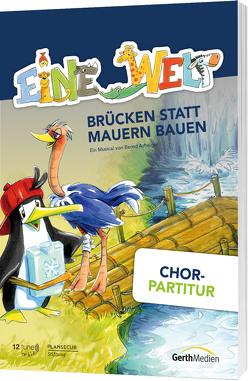 Eine Welt (Chorpartitur) von Arhelger,  Bernd