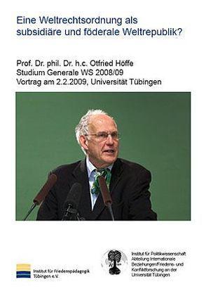Eine Weltrechtsordnung als subsidiäre und föderale Weltrepublik? von Höffe,  Otfried, Wingert,  Peter