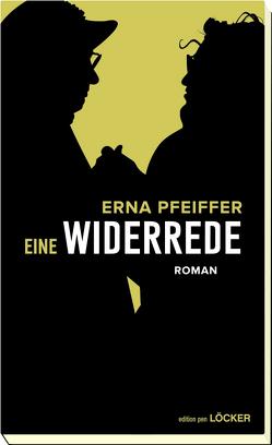 Eine Widerrede von Pfeiffer,  Erna