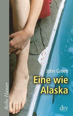 Eine wie Alaska von Green,  John, Zeitz Ventura,  Sophie