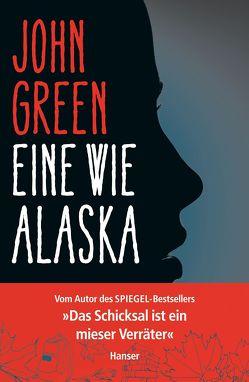 Eine wie Alaska von Green,  John, Zeitz,  Sophie