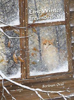 Eine Winterfreundschaft von Oral,  Feridun