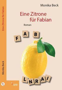 Eine Zitrone für Fabian von Beck,  Monika