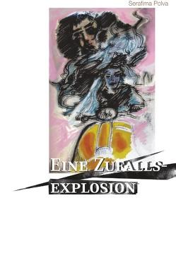 Eine Zufallsexplosion von Polva,  Serafima