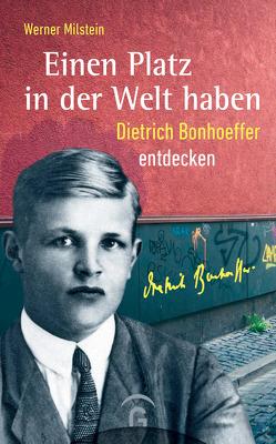 Einen Platz in der Welt haben von Milstein,  Werner