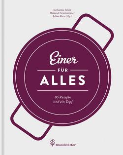 Einer für alles – Leseprobe von Neunkirchner,  Meinrad, Riess,  Julian, Seiser,  Katharina
