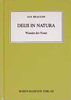 Einer weiss alles – Sie bald mehr. (V)Erkenne deinen Nächsten wie… / Deus in Natura von Brauers,  Jan