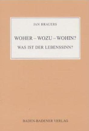 Einer weiss alles – Sie bald mehr. (V)Erkenne deinen Nächsten wie… / Woher – Wozu – Wohin? von Brauers,  Jan