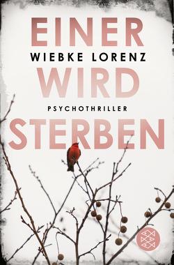 Einer wird sterben von Lorenz,  Wiebke