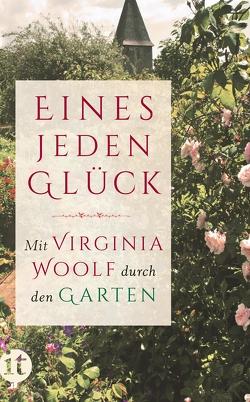 »Eines jeden Glück« von Rosenkranz,  Jutta, Woolf,  Virginia