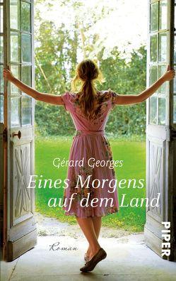 Eines Morgens auf dem Land von Georges,  Gérard, Landgrebe,  Christiane