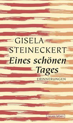 Eines schönen Tages von Steineckert,  Gisela