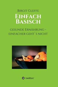 Einfach Basisch von Gleffe,  Birgit