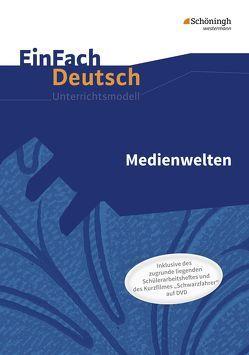 EinFach Deutsch / EinFach Deutsch – Unterrichtsmodelle und Arbeitshefte von Mersiowsky,  Christine