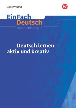 EinFach Deutsch Unterrichtsmodelle von Schafhausen,  Helmut