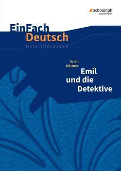 EinFach Deutsch Unterrichtsmodelle / Einfach Deutsch Unterrichtsmodelle von Kaiser,  Katharina