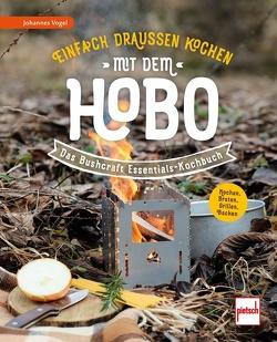 Einfach draußen kochen mit dem Hobo von Vogel,  Johannes