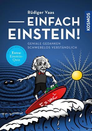 Einfach Einstein! von Vaas,  Rüdiger