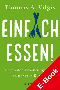 Einfach essen! von Vilgis,  Thomas A.