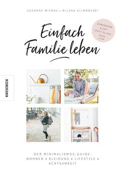 Einfach Familie leben von Glimbovski,  Milena, Mierau,  Susanne, Vogt,  Katja