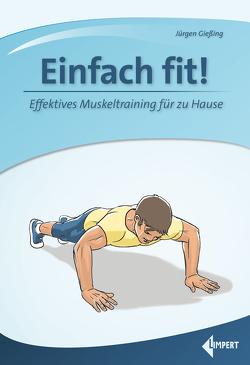 Einfach fit! von Gießing,  Jürgen