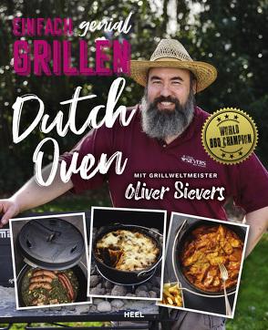 Einfach genial Grillen von Sievers,  Oliver
