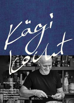 Kägi kocht von Kägi,  Richard