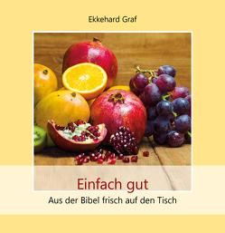 Einfach gut von Graf,  Ekkehard