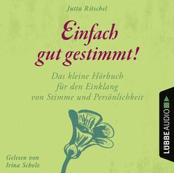 Einfach gut gestimmt! von Ritschel,  Jutta, Scholz,  Irina