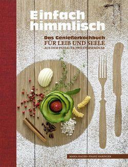 Einfach himmlisch von Hager,  Maria, Haringer,  Franz, Krinninger,  Wolfgang
