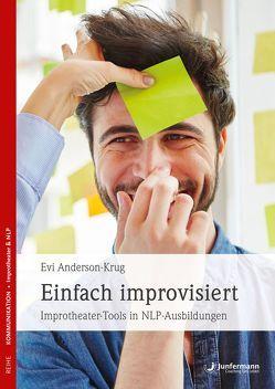 Einfach improvisiert von Anderson-Krug,  Evi