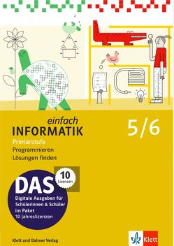 Einfach Informatik / Einfach Informatik 5-6: Programmieren; Lösungen finden