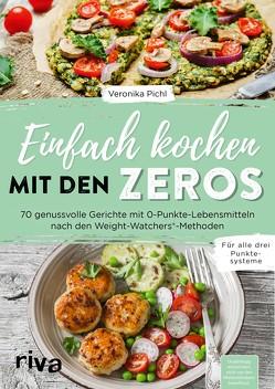 Einfach kochen mit den Zeros von Pichl,  Veronika