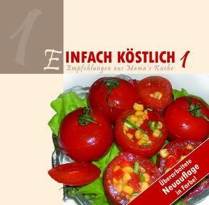 Einfach Köstlich 1 von Lichtzeichen Verlag