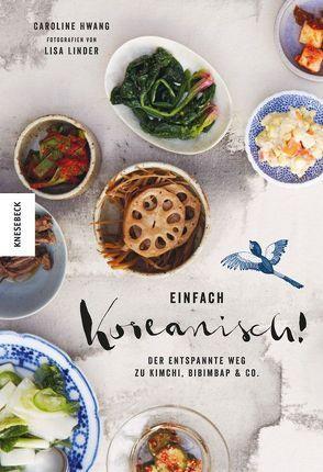 Einfach koreanisch! von Ertl,  Helmut, Hwang,  Caroline, Linder,  Lisa