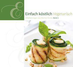 Einfach Köstlich Vegetarisch
